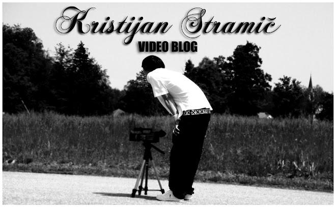 Kristijan Stramič Video Blog