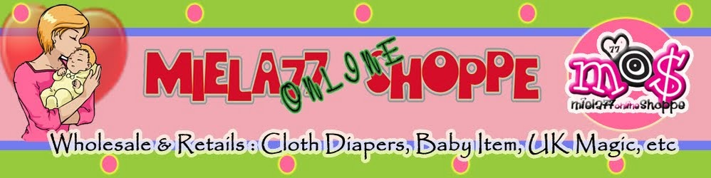 Welcome to Miela77 Online Shoppe - Wholesale and Retail-Jual Cloth Diaper , UK Magic, Baby Item,etc