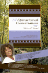 N'Spirational Conversations Volume 2 Coming Soon!