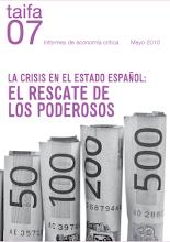 La crisis en el estado español: el rescate de los poderosos