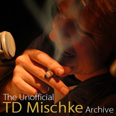 The Unofficial TD Mischke Archive