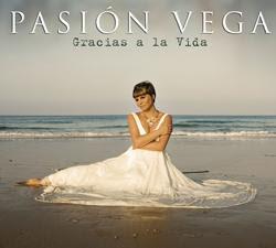 """Pasión Vega....Pronto en Chile-.-.-esta es La Portada de su Actual Disco """" Gracias a la Vida """""""