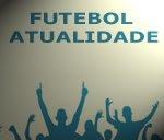 Coluna: Futebol Atualidade, com Ricardo Oliveira