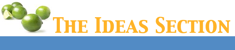 The Ideas Section