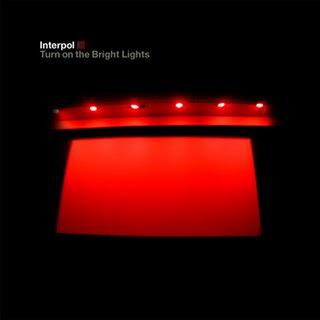 Vous écoutez quoi la maintenant, tout de suite ? - Page 2 Interpol_-_Turn_On_The_Bright_Lights