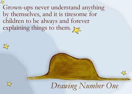 Le Petit Prince: Drawing Number One