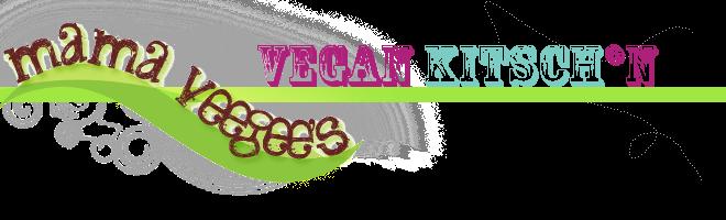 Mama VeeGee's Vegan Kitsch*n