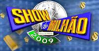 Show do Milhão 2009 - Sequência de Letras