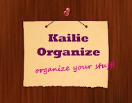 KailieOrganize : <br> Organize Your Stuff