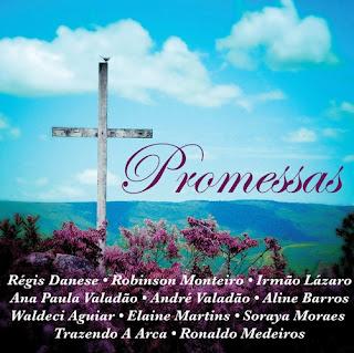 promessas CD Promessas   Coletânea Evangélica Gospel   Completo 14 Faixas