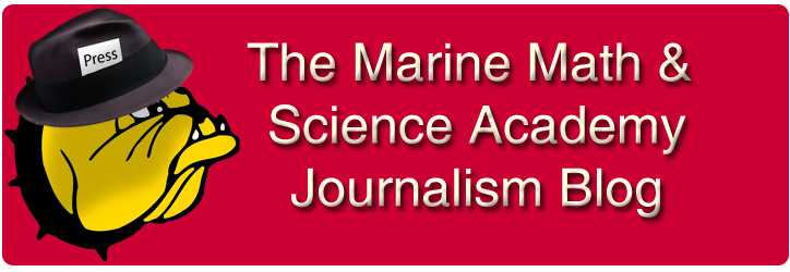 Marine Math and Science Academy Journalism Blog