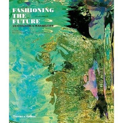 Fashioning The Future by Suzanne-Lee
