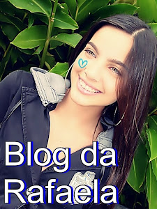 Blog da Rafaela **