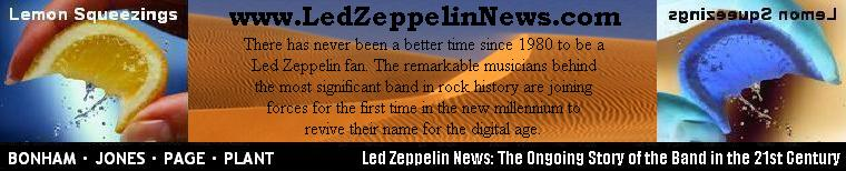 Lemon Squeezings: Led Zeppelin News