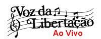 A Voz da Libertação (Fortaleza - Ceará)