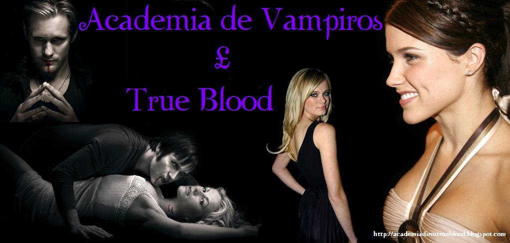 Academia de Vampiros £ True BloodPT