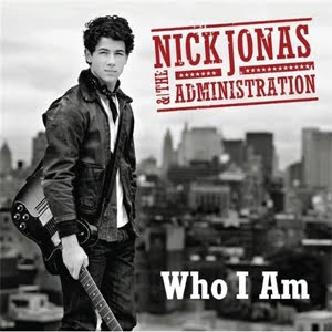 "Nick Jonas & The Administration  ""WHO I AM"""