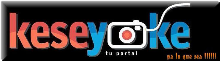 Keseyoke.com......TU PORTAL PA LO QUE SEA  !!!!!