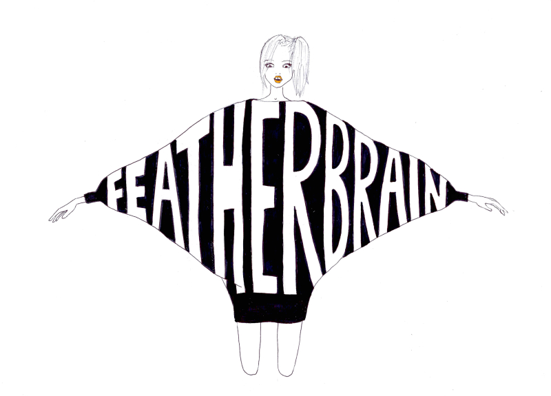 FEATHER-BRAIN