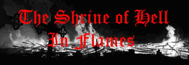The Shrine Of Hell In Flames