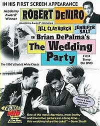 The Wedding Party Back Before Either Of Them Had Made A Name For Themselves In Hollywood Director Brian De Palma And Actor Robert Niro Collaborated On