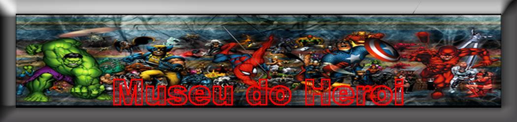 Museu do Herói Marvel e Dc Comics e HQ Homem Aranha e Superman