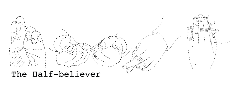 The Half-Believer