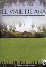 El Viaje de Ana. Editorial La Tierra Hoy de la colección Nueva Narrativa.