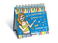 """Calendario femenino 2009 """"¡¡¡LOQUÍSIMAS!!!"""""""