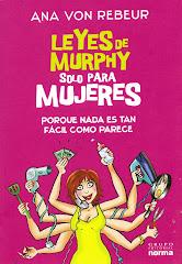 """¡ Nueva edición de """" Lyes de Murphy sólo para Mujeres"""", el exitoso best seller de Ana von Rebeur!"""