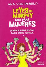 """""""Leyes de Murphy sólo para Mujeres"""" ,de Ana von Rebeur , Editorial Norma , Colombia, 2008"""