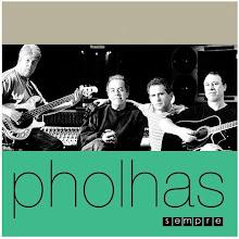 "CD ""PHOLHAS - SEMPRE"""