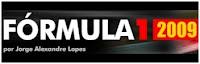 Fórmula 1 2009 - Jorge Alexandre Lopes