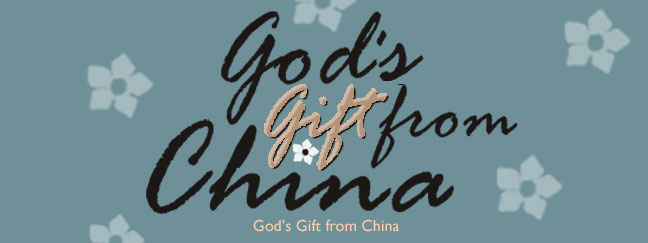 god's gift from china