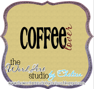 http://thewordartstudiobychelsea.blogspot.com/2009/08/coffee-lover.html