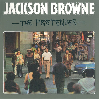 Jackson Browne ~ 1976 ~ The Pretender