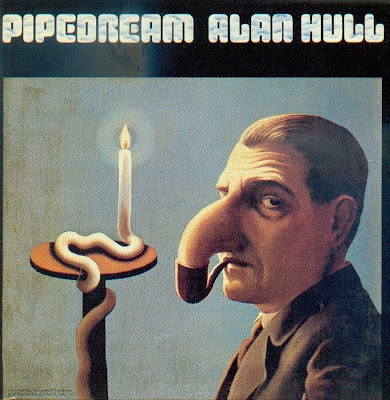 Alan Hull ~ 1972 ~ Pipedream