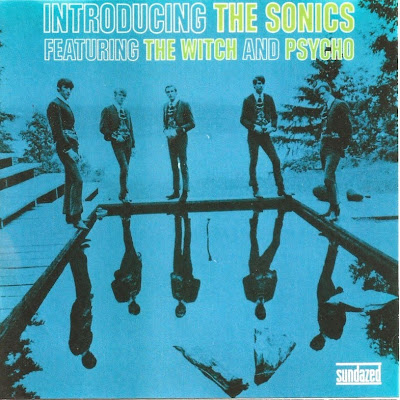 the Sonics ~ 1967 ~ Introducing The Sonics