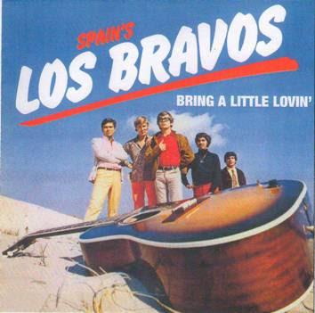 Los Bravos ~ 1968 ~ Bring a Little Lovin'