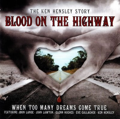 Ken Hensley - 2006 - Blood On The Highway