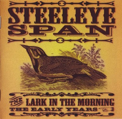 Steeleye Span - 2003 - The Lark In The Morning