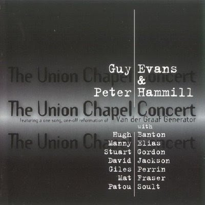Peter Hammill & Guy Evans - 1997 - The Union Chapel Concert