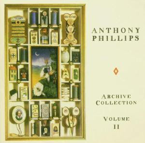 Anthony Phillips - 1998 - The Archive Collection Vol. 2