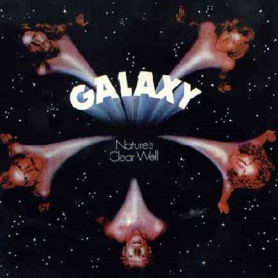 Galaxy - 1975 - Natures Clear Well