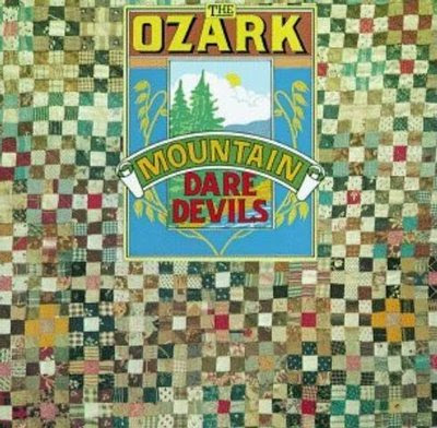 the Ozark Mountain Daredevils - 1973 - The Ozark Mountain Daredevils
