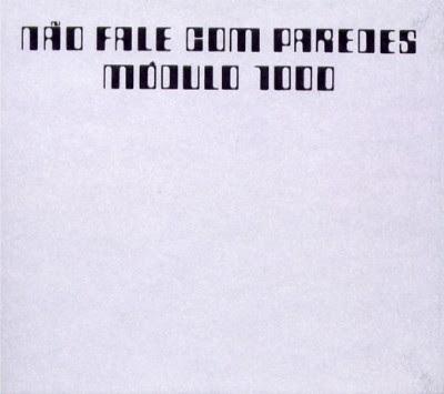 Módulo 1000 - 1970 - Não Fale Com Paredes
