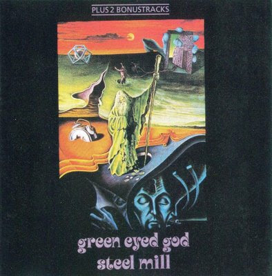 Steel Mill - 1971 - Green Eyed God