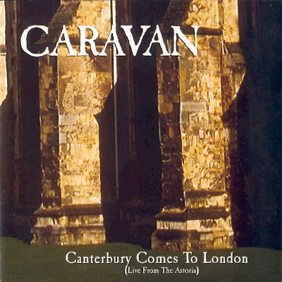 Caravan - 1997 - Canterbury Comes To London