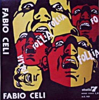 Fabio Celi e gli Infermieri - 1969 - La Follia