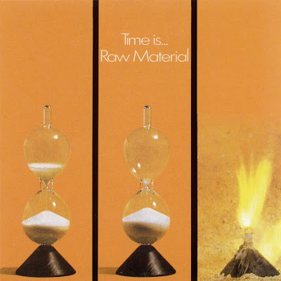 Raw Material - 1971 - Time Is...